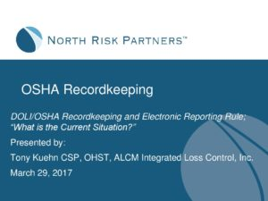 osha electronic reporting rule ppt slides north risk partners