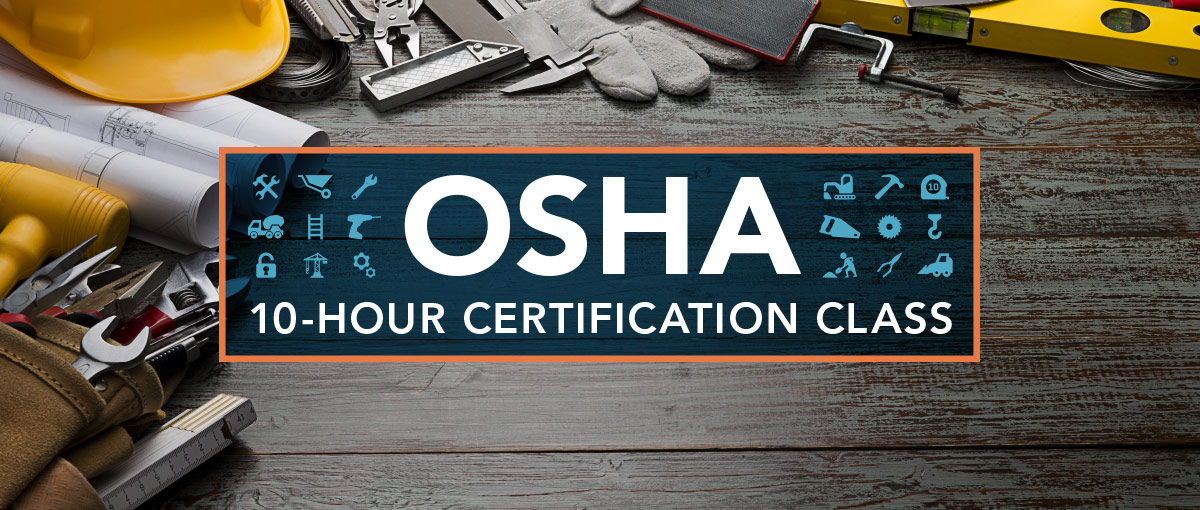 Osha 10 Hour Certification Classes North Risk Partners